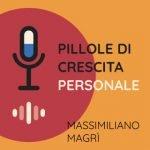 pillole-di-crescita-personale-podcastpillole-di-crescita-personale-podcast